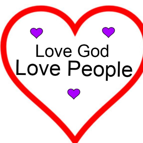 Lovw God Love People