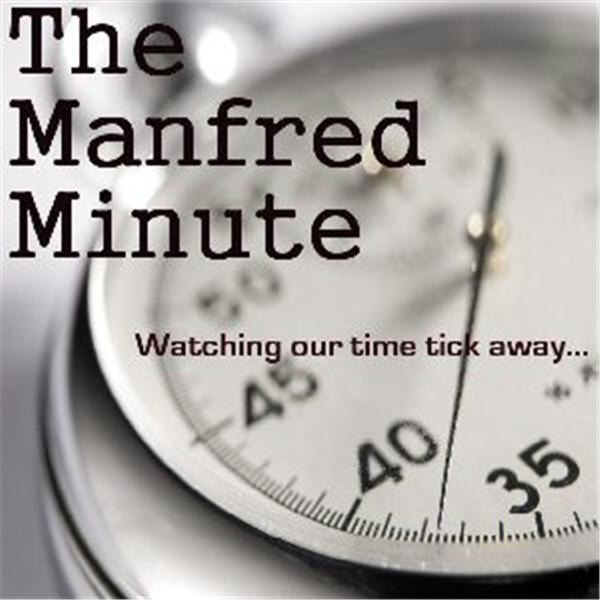 The Manfred Minute