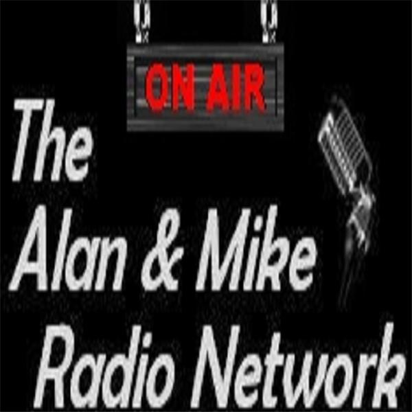 Alan and Mike Radio Network