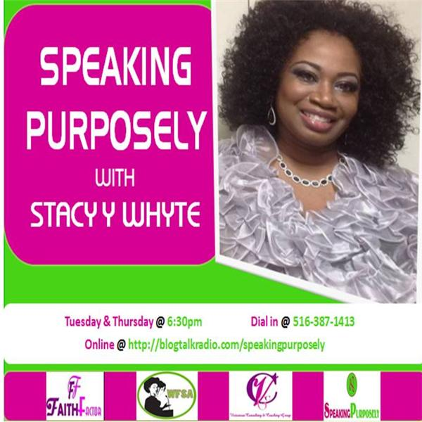 SPEAKINPURPOSELY Stacy Y Whyte