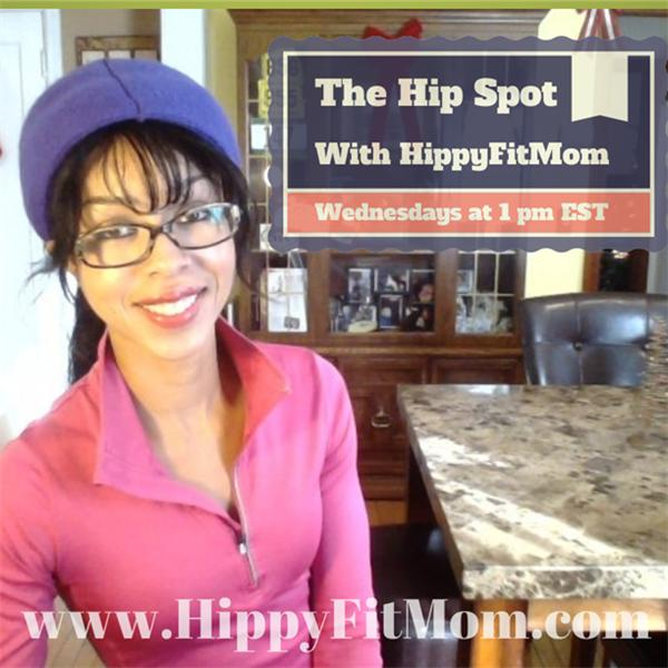 The Hip Spot With HippyFitMom
