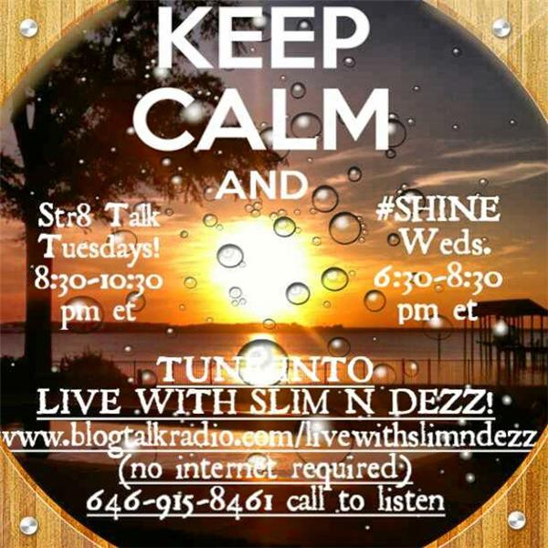 Live with Slim N Dezz