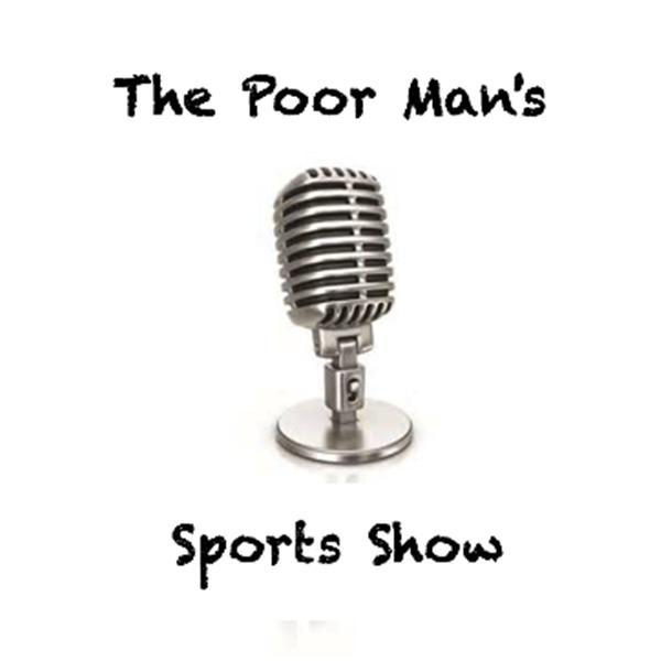 The Poor Mans Sports Show