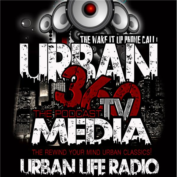 Urban 3 sixty Tv-THE PODCAST
