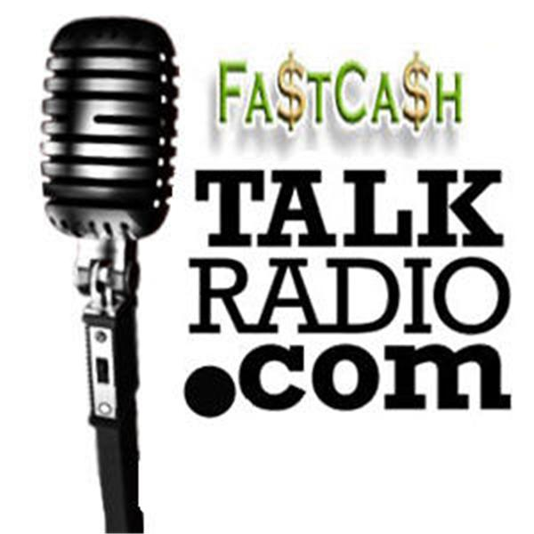 Fast Cash Talk Radio