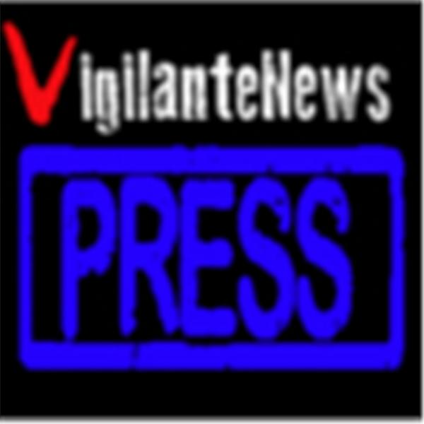 Vigilante News Press Radio