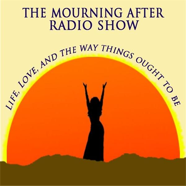 The Mourning After Radio Show
