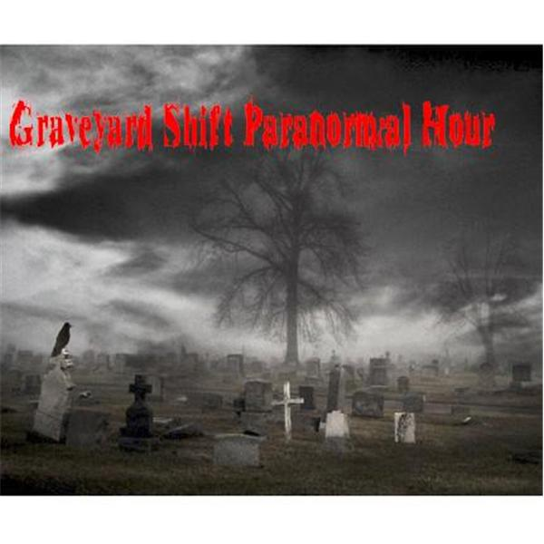 Graveyard Shift Paranormal