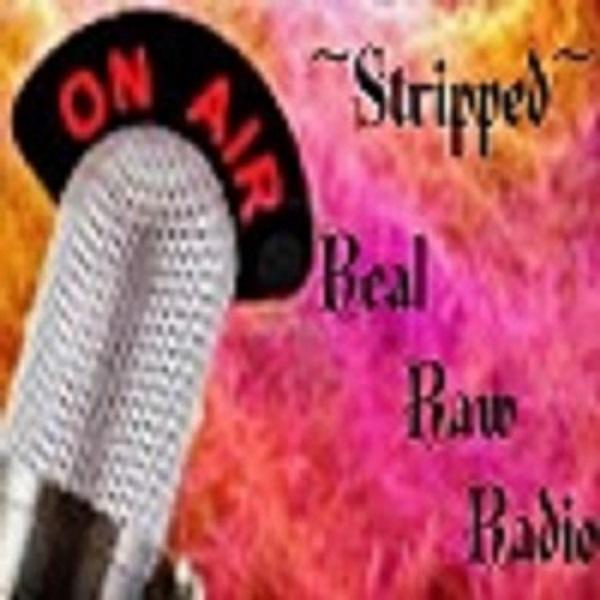 Stripped Real Raw Radio