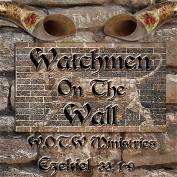 THE WATCHMEN ON THE WALL