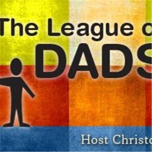 The League of DADs Talk Radio