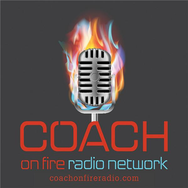Coach on Fire Radio Network3