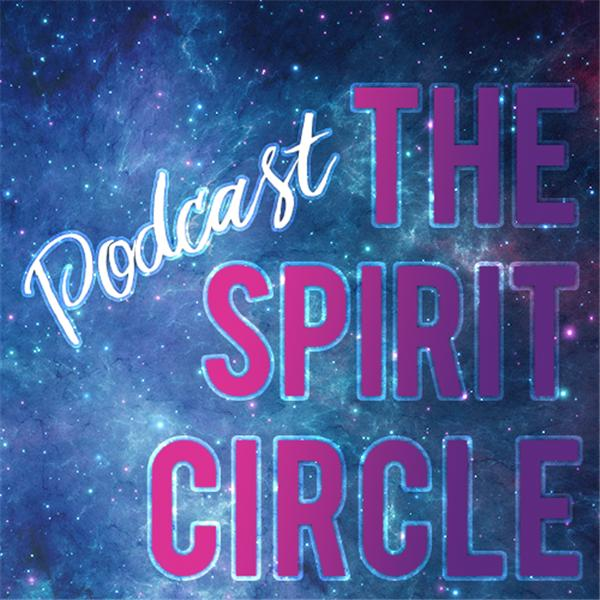 The Spirit Circle Podcast