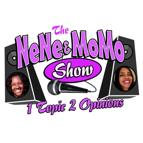 The NeNe and MoMo Show