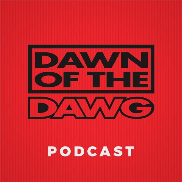 Dawn of the Dawg Podcast