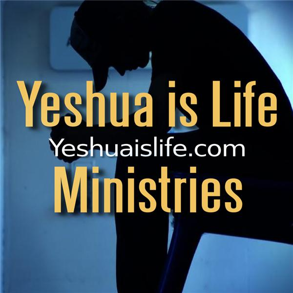 Yeshua is Life Ministries