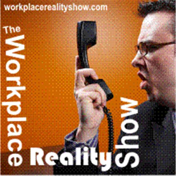 The Workplace Reality Show