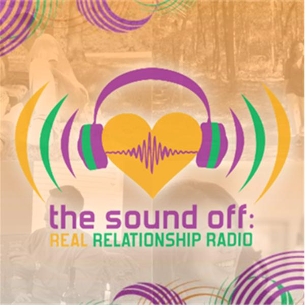 Sound Off Real Relationship Radio