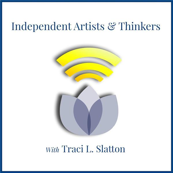 Independent Artists and Thinkers