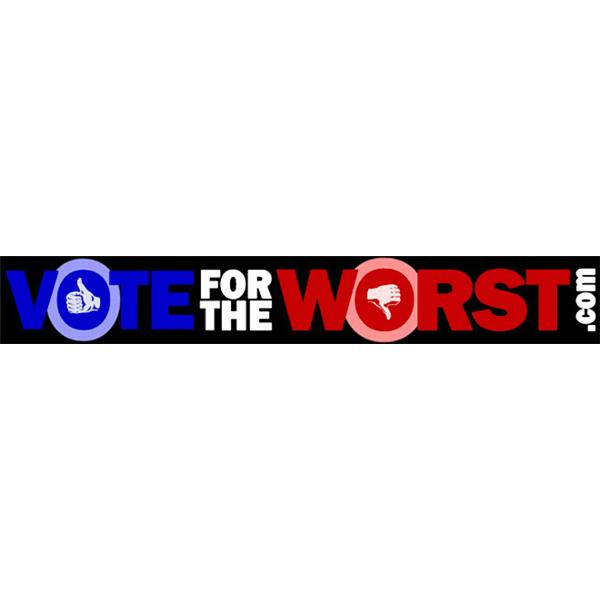 Vote For The Worst