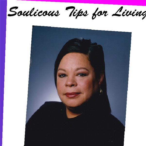 Soulicious Tips For Living