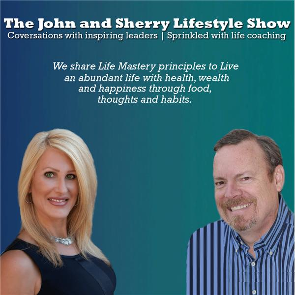 The John and Sherry Lifestyle Show