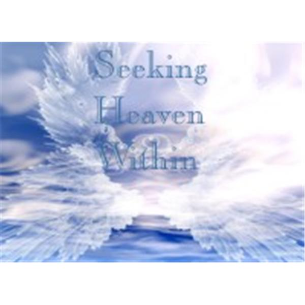 Seek Heaven Within