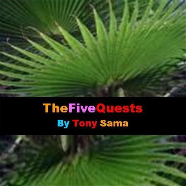 The FiveQuests by Tony Sama