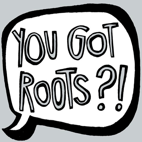 AAGSAR You Got Roots