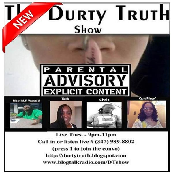 Durty Truth Show