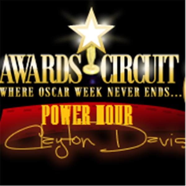 The Awards Circuit Power Hour