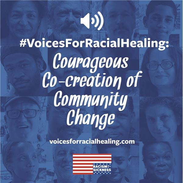 Voices For Racial Healing