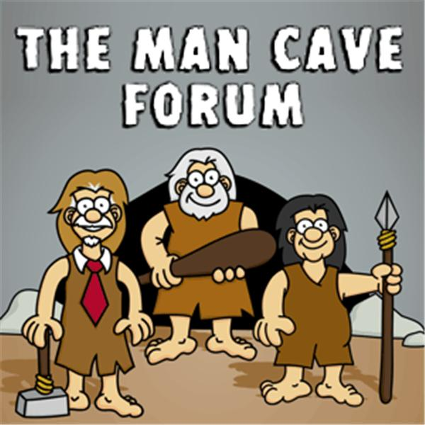 The Man Cave Forum