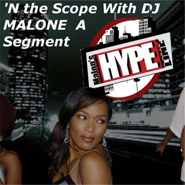 In The Scope With DJ MALONE