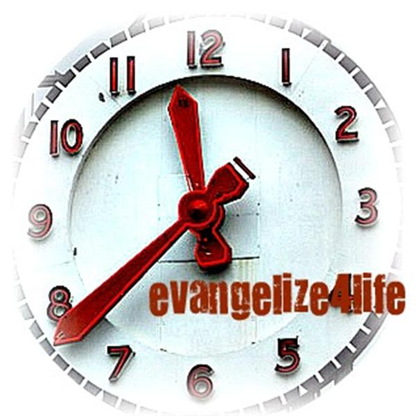 Evangelize4Life with Steven Glover