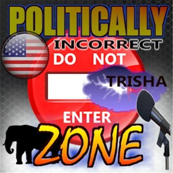 Not Politically Correct with Trisha