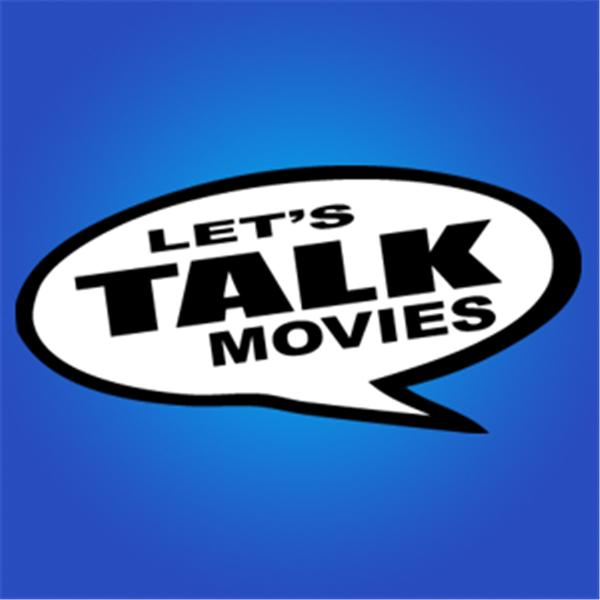 Lets Talk Movies