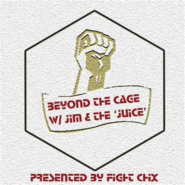 Beyond the Cage MMA Podcast