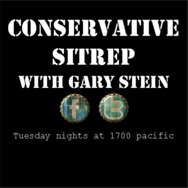 Conservative SitRep with Gary Stein