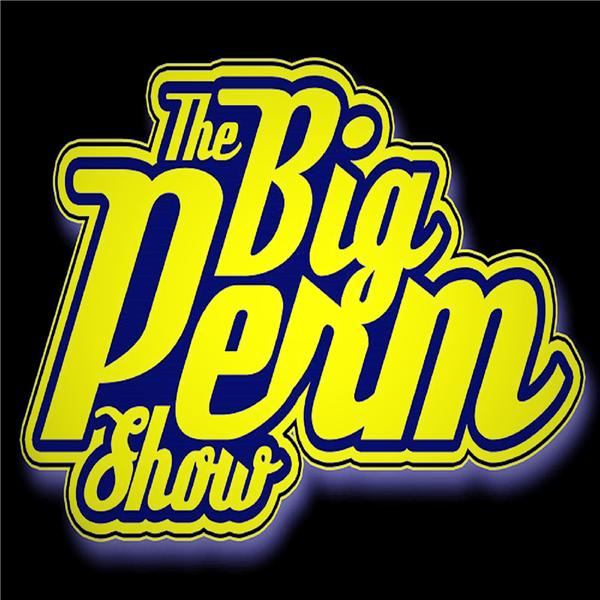 The Big Perm Show