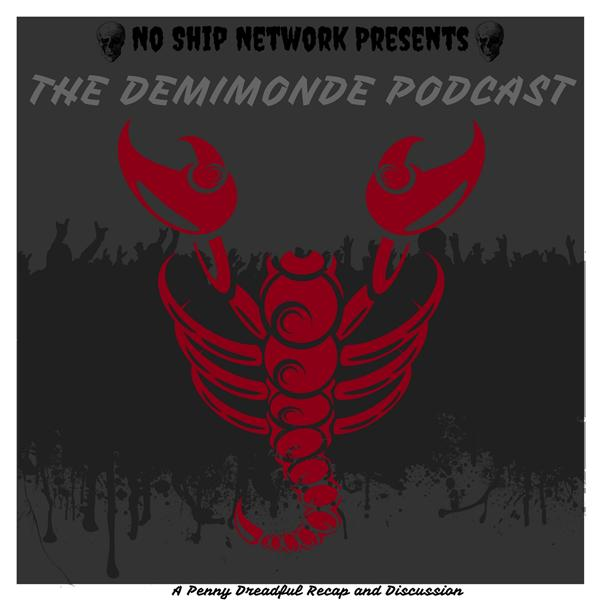 Demimonde A Penny Dreadful Podcast