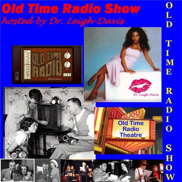 Old Time Radio hosted by Dr LD