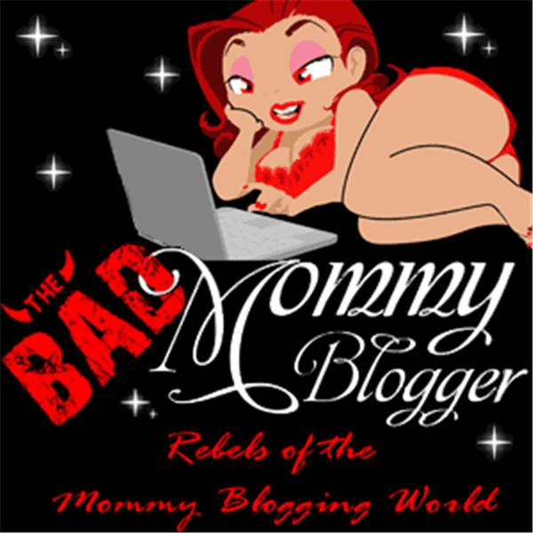 Bad Mommy Blogger