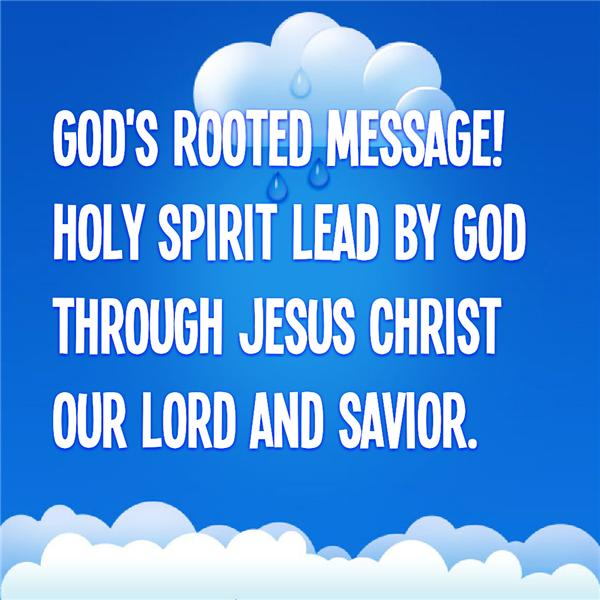 Gods Rooted Message