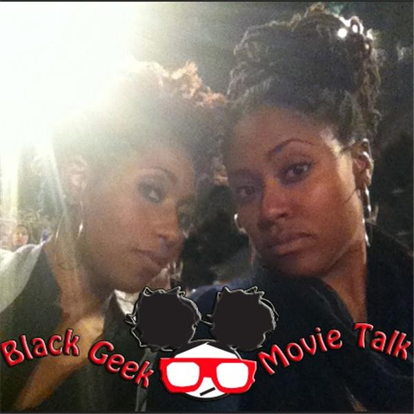 Black Geek Movie Talk