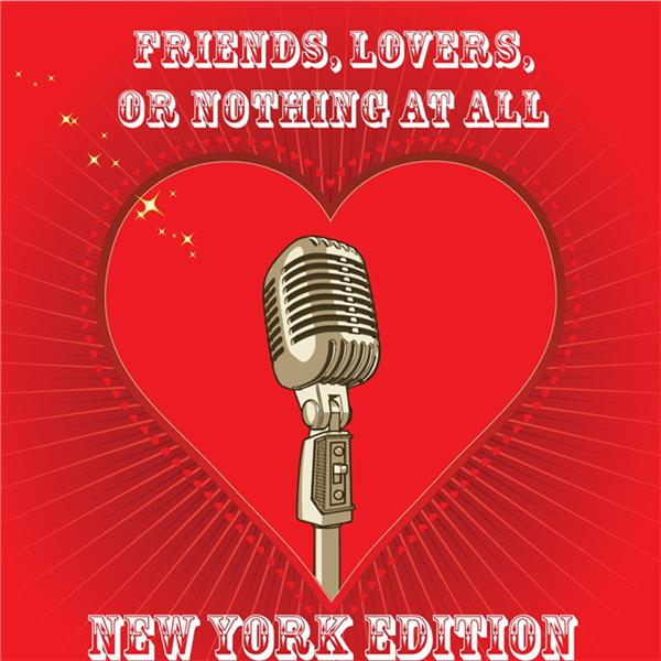 Friends Lovers or Nothing NY