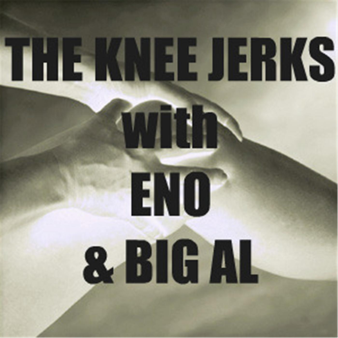 The Knee Jerks - Eno and Big Al