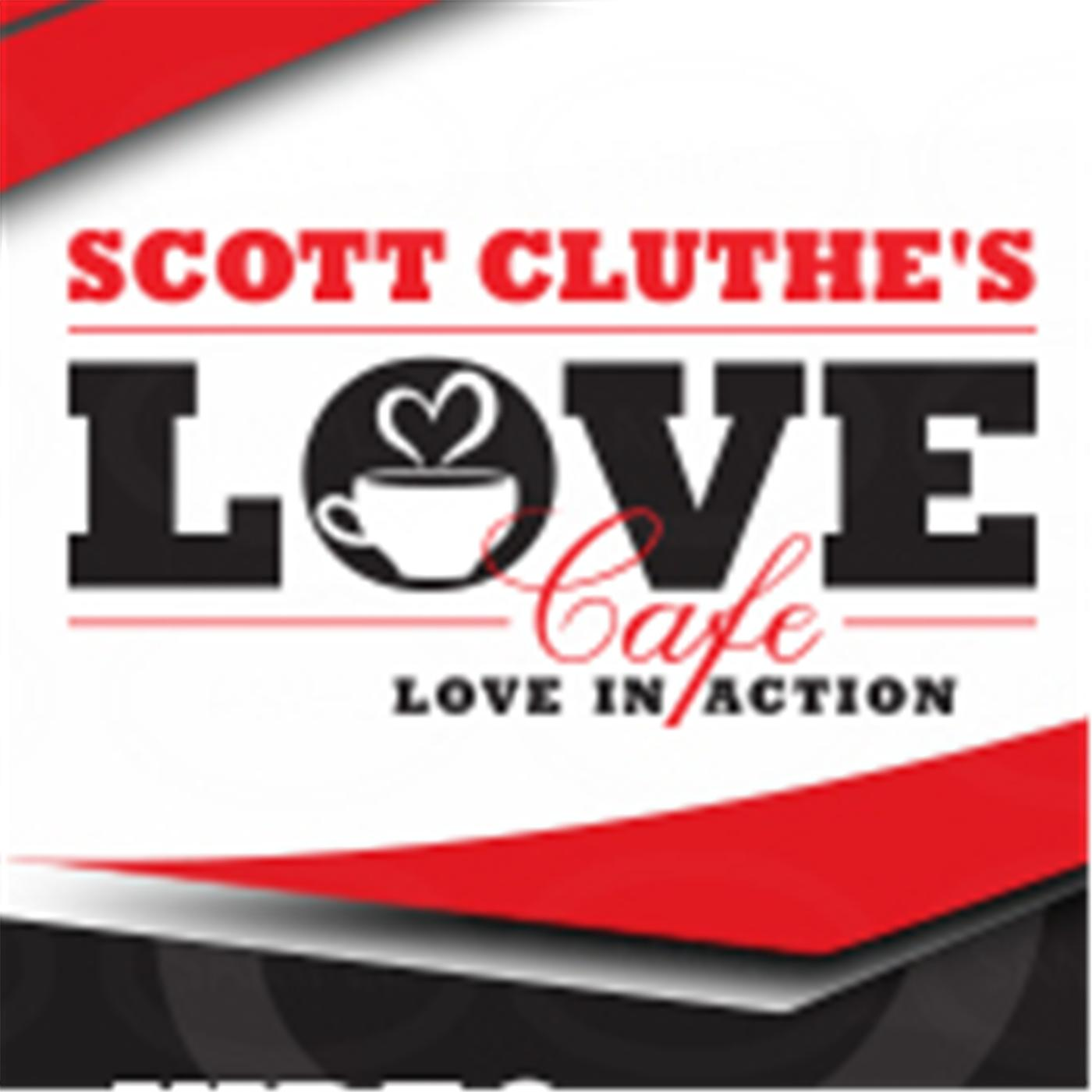 Scott Cluthe's LOVE Cafe