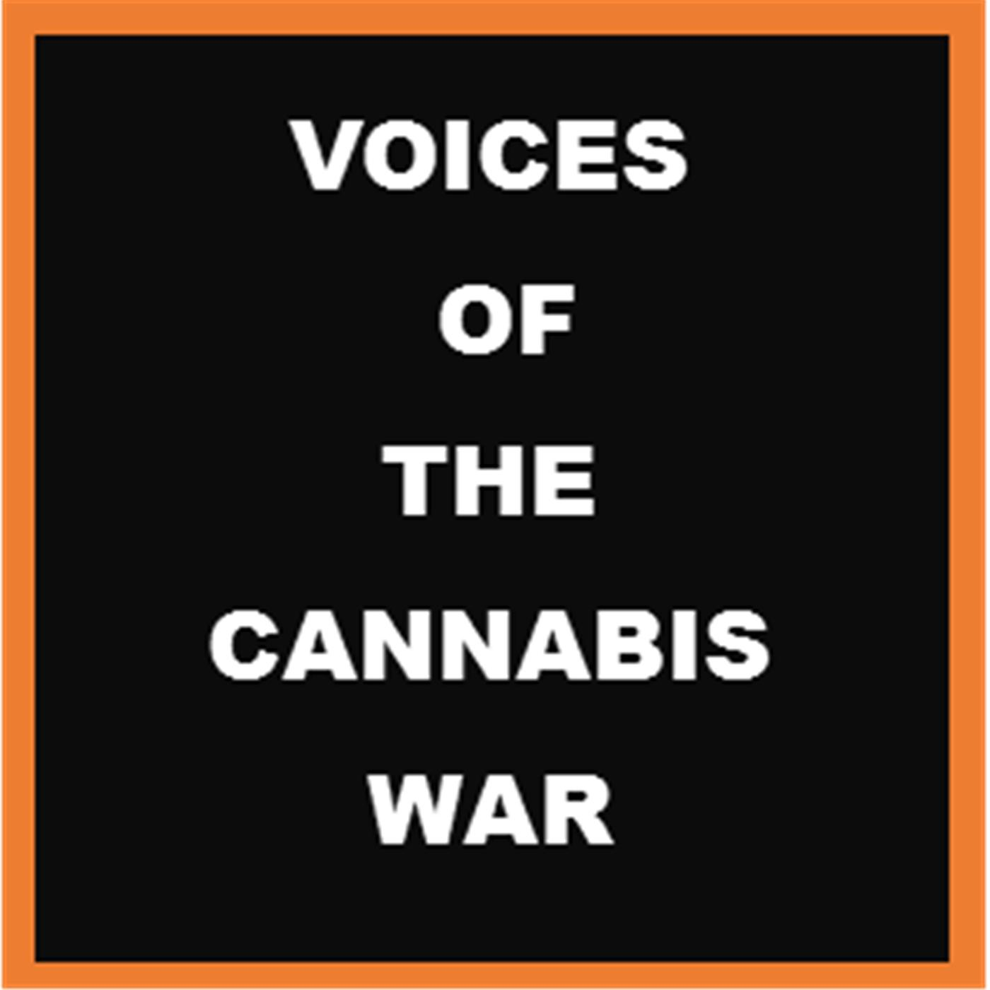 Voices Of the Cannabis War Radio