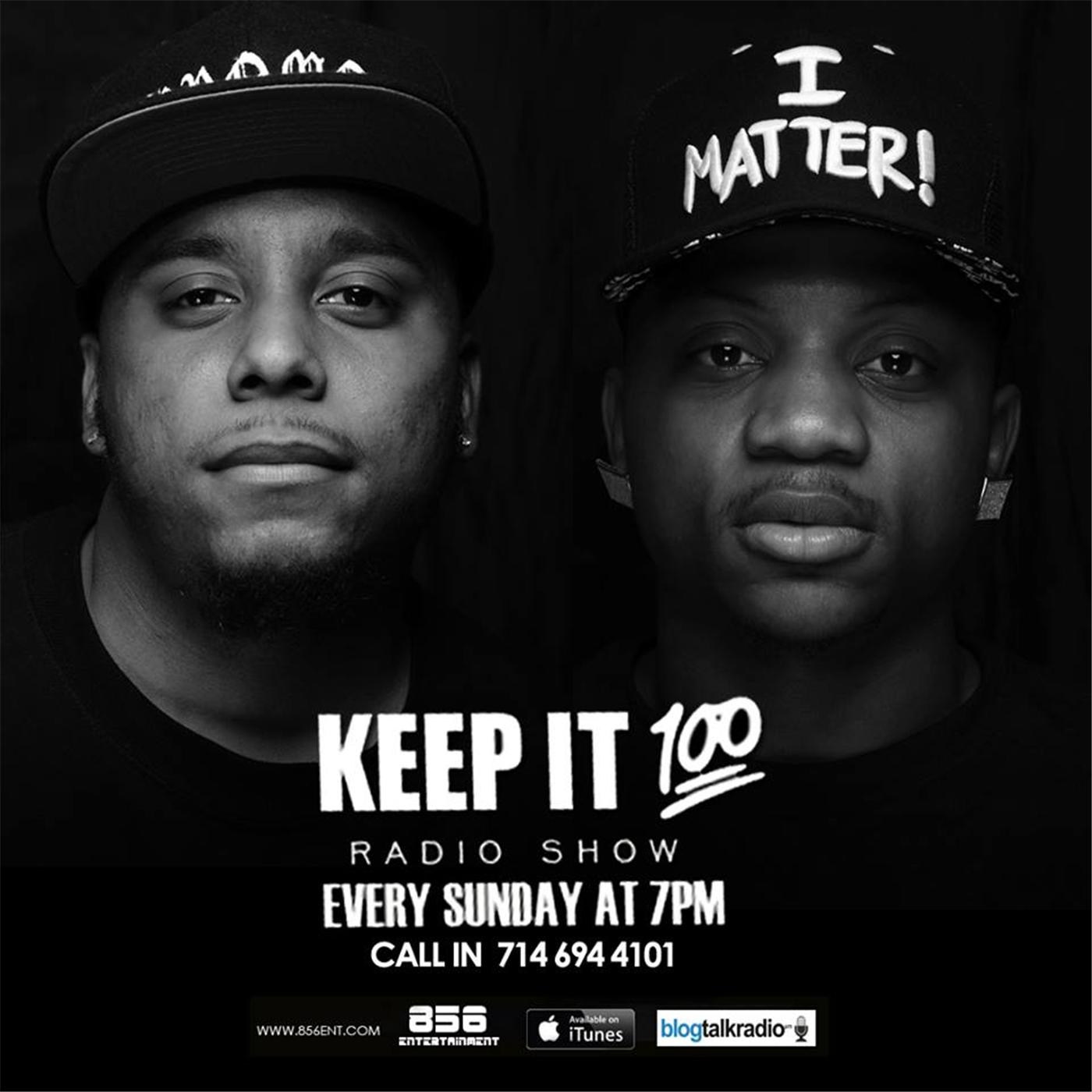 Keep It 100 Radio Show